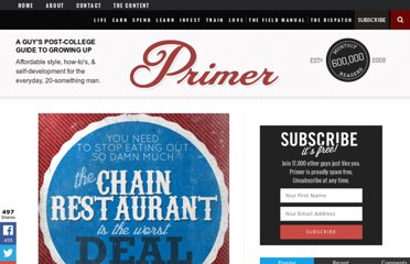 http://www.primermagazine.com/2012/spend/the-chain-restaurant-is-the-worst-deal-in-america-4-easy-ways-to-stop-eating-out
