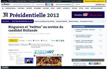 http://www.lemonde.fr/election-presidentielle-2012/article/2012/02/02/blogueurs-et-twittos-au-service-du-candidat-hollande_1635693_1471069.html