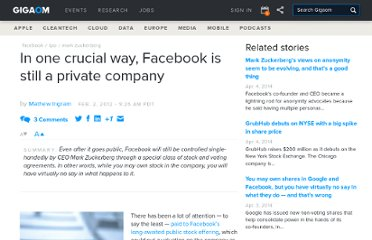 http://gigaom.com/2012/02/02/in-one-crucial-way-facebook-is-still-a-private-company/