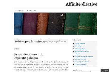 http://affiniteelective.wordpress.com/category/culture-et-politique/