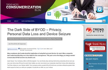 http://consumerization.trendmicro.com/consumerization-byod-privacy-personal-data-loss-and-device-seizure/