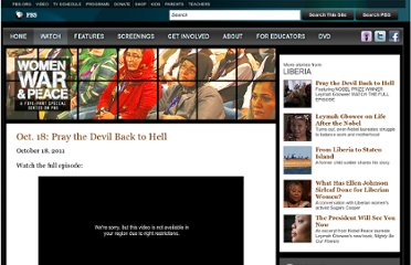 http://www.pbs.org/wnet/women-war-and-peace/full-episodes/pray-the-devil-back-to-hell/