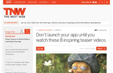 http://thenextweb.com/dd/2012/02/02/dont-launch-your-app-until-you-watch-these-8-inspiring-teaser-videos/