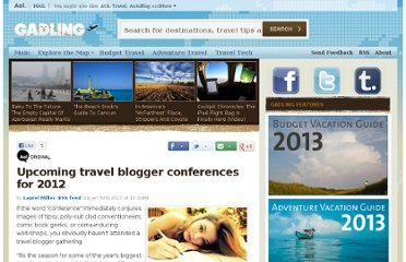 http://www.gadling.com/2012/01/30/upcoming-travel-blogger-conferences-for-2012/