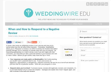 http://problog.weddingwire.com/index.php/weddingwire/when-and-how-to-respond-to-a-negative-review/