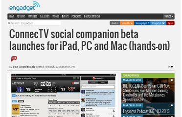 http://www.engadget.com/2012/02/02/connectv-social-tv-ipad-pc-mac-beta/
