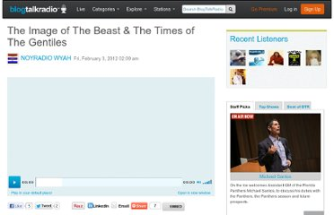 http://www.blogtalkradio.com/noyradio/2012/02/03/the-image-of-the-beast-the-times-of-the-gentiles