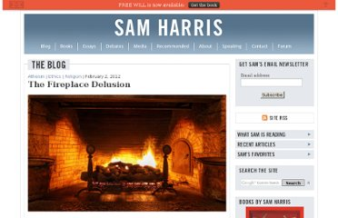 http://www.samharris.org/blog/item/the-fireplace-delusion