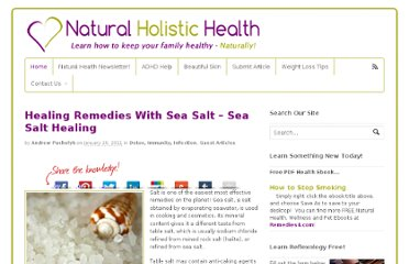 http://www.natural-holistic-health.com/healing-remedies-with-sea-salt/