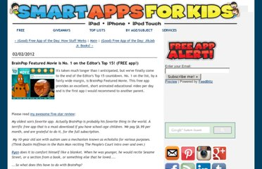 http://www.smartappsforkids.com/2012/02/brainpop-featured-movie-is-no-1-on-the-editors-top-15-free-app.html