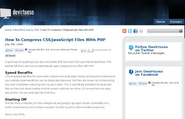 http://www.devirtuoso.com/2009/07/how-to-compress-cssjavascript-files-with-php/