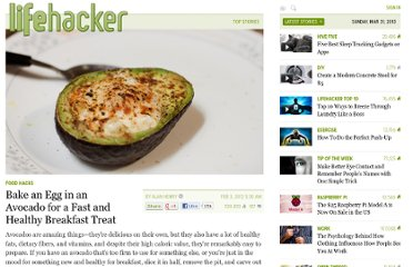 http://lifehacker.com/5881942/bake-an-egg-in-an-avocado-for-a-fast-and-healthy-breakfast-treat