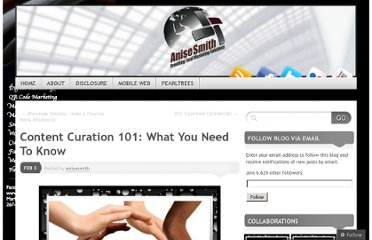 http://anisesmithmarketing.com/2012/02/03/content-curation-101-what-you-need-to-know/