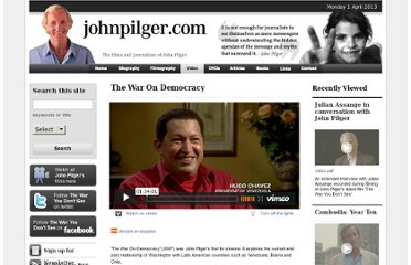http://johnpilger.com/videos/the-war-on-democracy