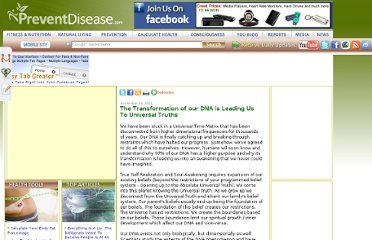 http://preventdisease.com/news/11/111611_The-Transformation-of-our-DNA-is-Leading-Us-To-Universal-Truths.shtml