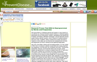 http://preventdisease.com/news/11/122211_Research-Proves-That-DNA-Is-Reprogrammed-by-Words-and-Frequencies.shtml