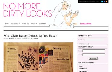 http://nomoredirtylooks.com/2012/01/what-clean-beauty-debates-do-you-have/
