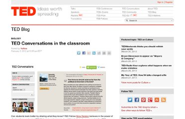 http://blog.ted.com/2012/02/03/ted-conversations-in-the-classroom/