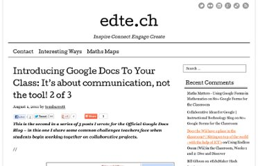 http://edte.ch/blog/2011/08/01/introducing-google-docs-to-your-class-its-about-communication-not-the-tool-2-of-3/