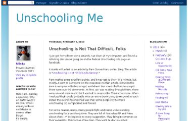 http://unschoolingme.blogspot.com/2012/02/unschooling-is-not-that-difficult-folks.html