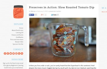http://www.foodinjars.com/2012/02/preserves-in-action-slow-roasted-tomato-dip/