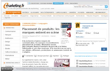 http://www.e-marketing.fr/Marketing-Magazine/Article/Placement-de-produits-les-marques-entrent-en-scene-39167-1.htm