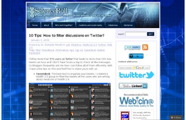 http://scienceroll.com/2009/01/04/10-tips-how-to-filter-discussions-on-twitter/