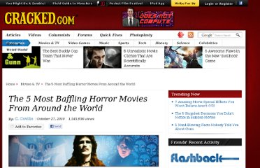 http://www.cracked.com/article_18776_the-5-most-baffling-horror-movies-from-around-world.html