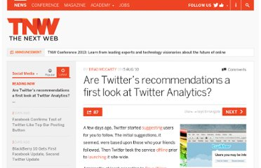 http://thenextweb.com/socialmedia/2010/08/05/are-twitters-recommendations-a-first-look-at-twitter-analytics/