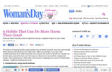 http://www.womansday.com/health-fitness/9-habits-that-can-do-more-harm-than-good-120102