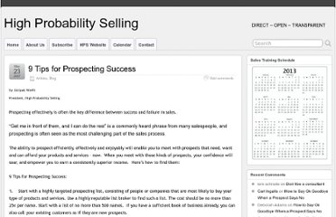 http://highprobabilityselling.com/2007/05/23/9-tips-for-prospecting-success/