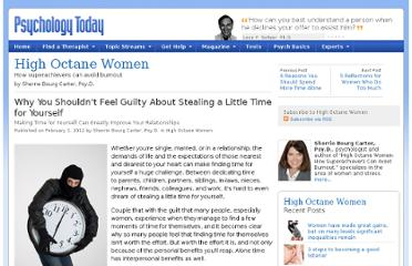 http://www.psychologytoday.com/blog/high-octane-women/201202/why-you-shouldnt-feel-guilty-about-stealing-little-time-yourself