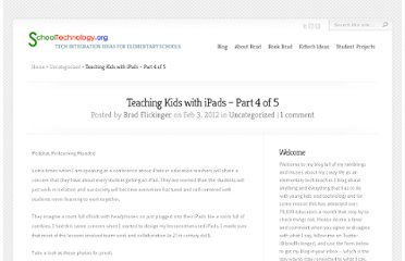 http://www.schooltechnology.org/2012/02/03/teaching-kids-with-ipads-part-4-of-5/