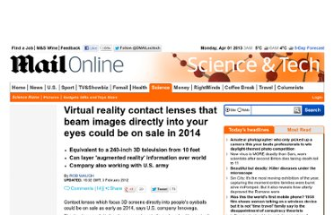 http://www.dailymail.co.uk/sciencetech/article-2095987/Virtual-reality-contact-lenses-beam-images-directly-eyes-sale-2014.html