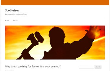 http://scobleizer.com/2010/06/16/why-does-searching-for-twitter-lists-suck-so-much/