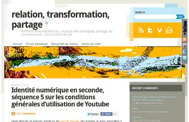 http://www.relation-transformation-partage.info/wordpress/2012/02/05/identite-numerique-en-seconde-sequence-5-sur-les-conditions-generales-dutilisation-de-youtube/
