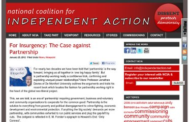 http://www.independentaction.net/2012/01/25/for-insurgency-the-case-against-partnership/