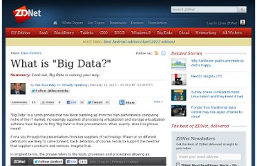 http://www.zdnet.com/blog/virtualization/what-is-big-data/1708