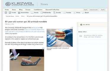 http://www.kurzweilai.net/83-year-old-woman-got-3d-printed-mandible