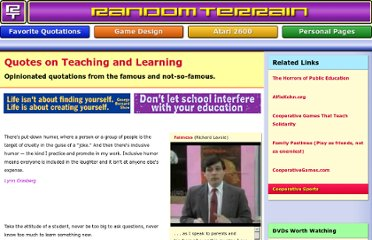 http://www.randomterrain.com/favorite-quotes-teaching-and-learning.html