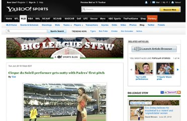 http://sports.yahoo.com/mlb/blog/big_league_stew/post/cirque-du-soleil-performer-gets-nutty-with-padres-first-pitch?urn=mlb,wp10971