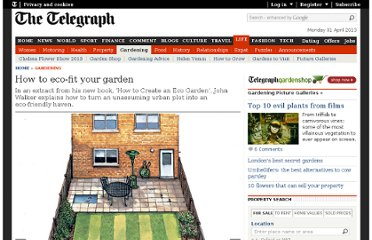 http://www.telegraph.co.uk/gardening/9054242/How-to-eco-fit-your-garden.html