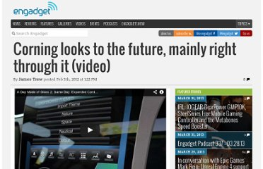 http://www.engadget.com/2012/02/05/corning-looks-to-the-future-mainly-right-through-it-video/