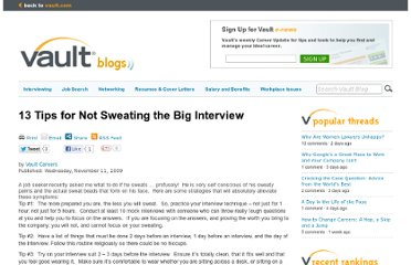 http://blogs.vault.com/blog/interviewing/13-tips-for-not-sweating-the-big-interview/