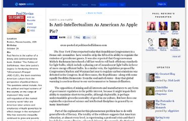 http://open.salon.com/blog/paul_nevins/2011/03/11/is_anti-intellectualism_as_american_as_apple_pie