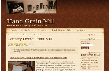 http://www.handgrainmill.net/country-living-grain-mill-review