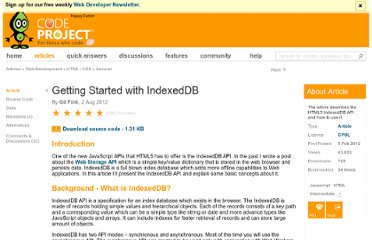 http://www.codeproject.com/Articles/325135/Getting-Started-with-IndexedDB
