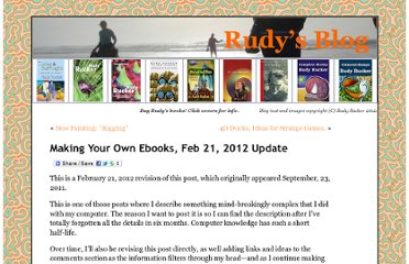 http://www.rudyrucker.com/blog/2011/09/23/making-your-own-ebooks/