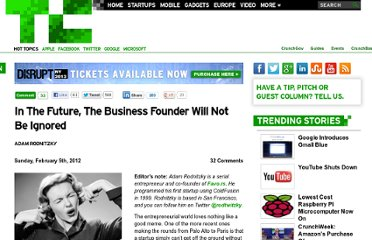 http://techcrunch.com/2012/02/05/in-the-future-the-business-founder-will-not-be-ignored/