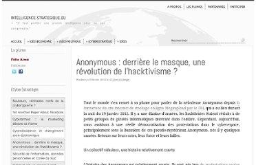 http://www.intelligence-strategique.eu/2012/anonymous-masque-revolution-democratisation-hacktivisme/